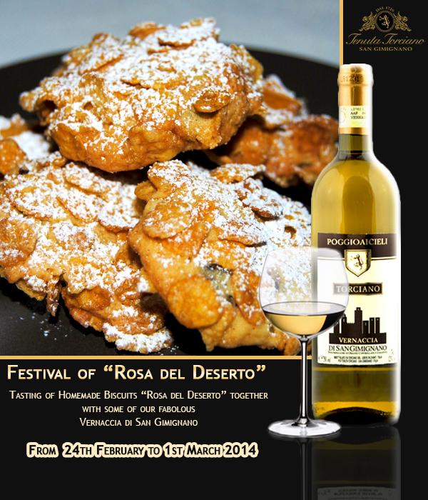 """Festival della """"Rosa del Deserto"""" e Vernaccia di San Gimignano per salutare il Carnevale"""