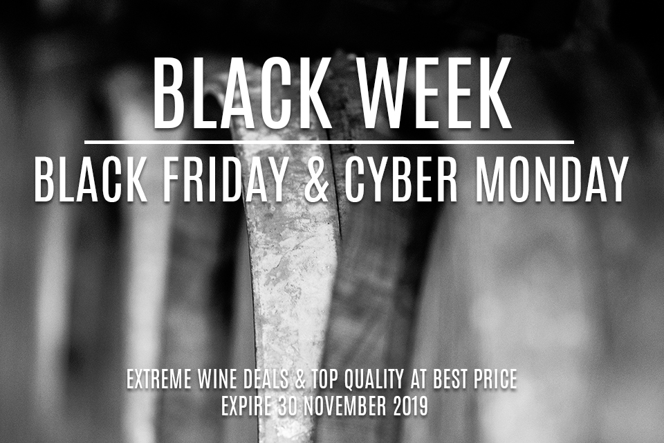 Black Week 2019. Extreme Wine Deals & Top Quality at Best Price!